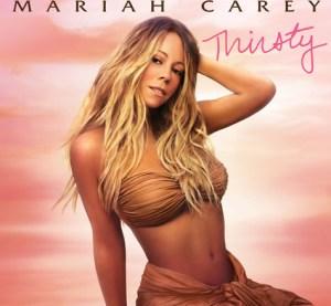 Mariah Carey - Thirsty Feat. Rich Homie Quan